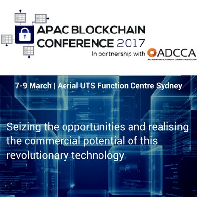 APAC Blockchain Conference – 7-9 March, 2017 – Sydney, Australia