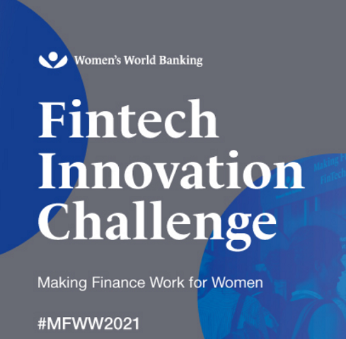 Women's World Banking announces 2021 Fintech Innovation Challenge and new Female Founder Award